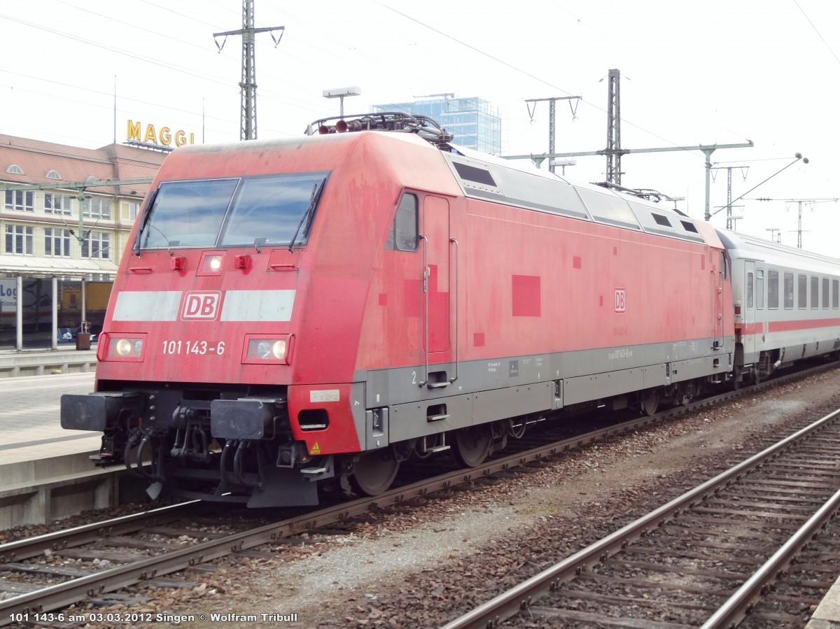 101 143-6 aufgenommen am 03.03.2012 im Bahnhof Singen (Hohentwiel)